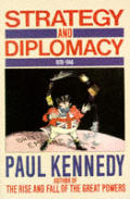 Strategy & Diplomacy, 1870-1945