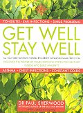 Get Well Stay Well All You Need To Know