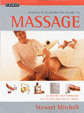 Complete Illustrated Guide to Massage