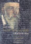 Nostradamus A Life & Myth