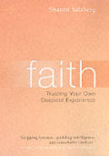 Faith Trusting Your Own Deepest Experien
