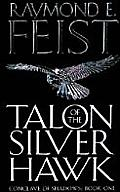 Conclave Of Shadows 01. Talon Of The Silver Hawk by Raymond E. Feist