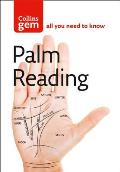 Collins Gem Palm Reading: Discover the Future in the Palm of Your Hand (Collins Gem)