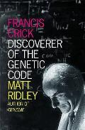 Francis Crick: Discoverer of the Genetic Code Cover