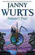 Initiate's Trial: Sword Of The Canon: Volume One (Wars Of Light & Shadow) by Janny Wurts