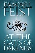 At The Gates Of Darkness. Raymond E. Feist by Raymond E. Feist