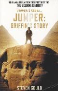 Jumper: Griffin's Story. Steven Gould by Steven Gould