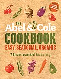 The Abel & Cole Cookbook: Easy, Seasonal, Organic
