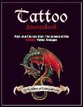 Tattoo Sourcebook Pick & Choose from Thousands of the Hottest Tattoo Designs