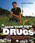 Grow Your Own Drugs Easy Recipes For