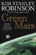 Green Mars. Kim Stanley Robinson by Kim Stanley Robinson