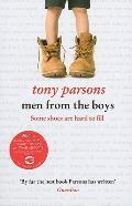Men from the Boys. Tony Parsons