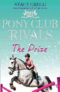 Pony Club Rivals #04: The Prize