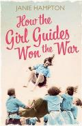 How the Girl Guides Won the War....