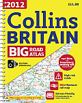 2012 Collins Britain Big Road Atlas (International Road Atlases)