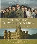 The World of Downtown Abbey. Jessica Fellowes Cover
