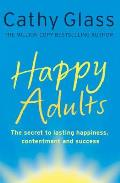 Happy Adults. by Cathy Glass