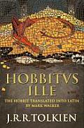 Hobbitus Ille The Latin Hobbit