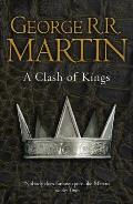 A Clash Of Kings: Book 2 Of A Song Of Ice & Fire by George R. R. Martin