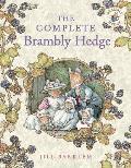 The Complete Brambly Hedge (Brambly Hedge) (Brambly Hedge)