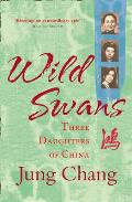 Wild Swans Three Daughters of...