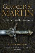 A Dance With Dragons: After The Feast. George R.R. Martin by George R. R. Martin