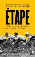 Etape The Untold Stories of the...