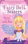 Fairy Bell Sisters 01 Silver & The Fairy Ball Uk by Margaret Mcnamara