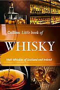 Collins Little Book of Whisky Malt Whiskies of Scotland & Ireland