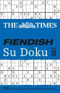 The Times Fiendish Su Doku Book 8: 200 Challenging Su Doku Puzzles