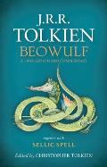 Beowulf: A Translation & Commentary, Together With Sellic Spell by J. R. R. Tolkien