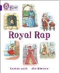 Collins Big Cat -- Royal Rap: Purple/Band 08 (Collins Big Cat)