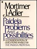 Paideia Problems & Possibilities