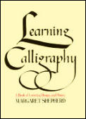 Learning Calligraphy A Book Of Lettering