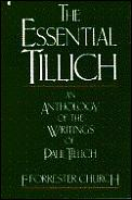 Essential Tillich An Anthology Of The Wr
