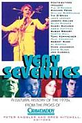 Very Seventies A Cultural History Of T