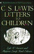 C. S. Lewis Letters To Children by C S Lewis