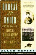 Ordeal Of The Union Fruits Of Manifest Destiny