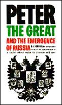 Peter the Great & the Emergence of Russia