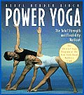 Power Yoga The Total Strength & Flexibility Workout