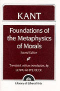 Immanuel Kant: Foundations of the Metaphysics of Morals