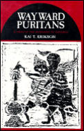 Wayward Puritan A Study in the Sociology of Deviance