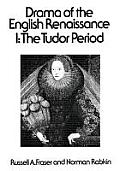 Drama of the English Renaissance: Volume 1, the Tudor Period