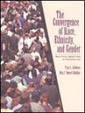 Convergence Of Race Ethnicity & Gender
