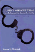 Justice Without Trial Law Enforcement In