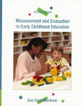 Measurement & Evaluation in Early Childhood Education