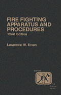 Fire Fighting Apparatus & Procedures 3rd Edition