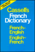 Cassells French Dictionary French English English French
