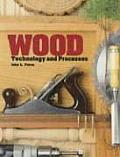 Wood Technology &amp; Processes Cover