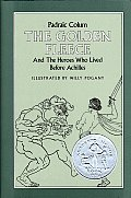 Golden Fleece & The Heroes Who Lived Before Achilles